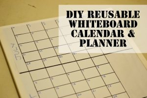 diy whiteboard calendar and planner